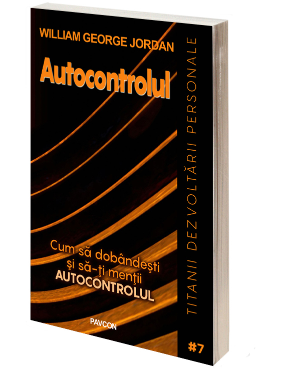 Autocontrolul - William G. Jordan
