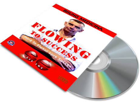 Flowing to Success (Fluxul spre Succes), de Bruno Medicina