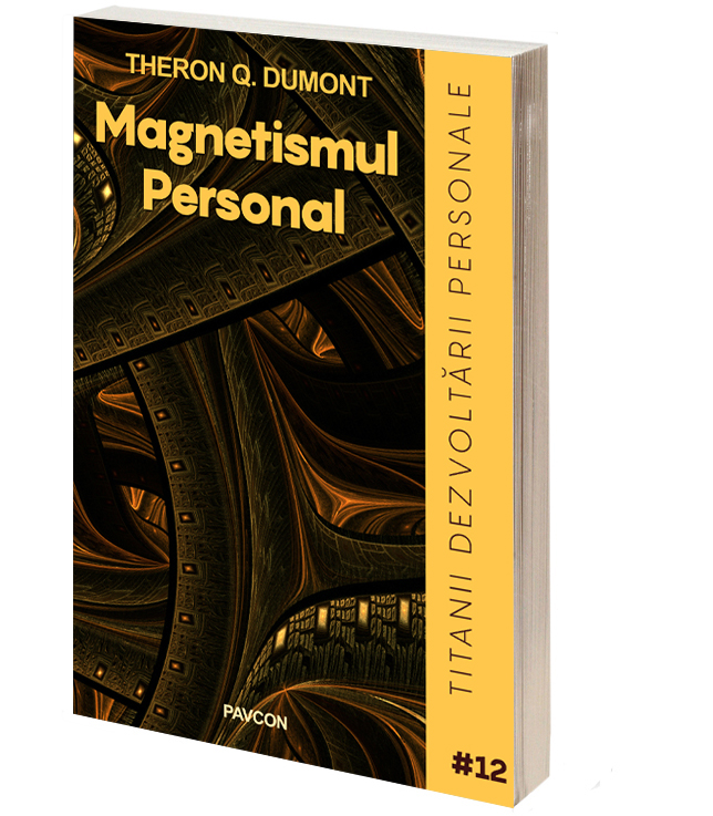 Magnetismul personal - Theron Q. Dumont
